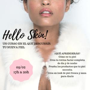 Hello Skin! 09/02