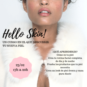 Hello Skin! 23/02